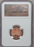 2009 1C Formative, First Day of Issue MS65 Red NGC. NGC Census: (0/0). PCGS Population (6039/1742). (#407835)...(PCGS# 4...