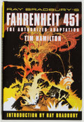 Books:Science Fiction & Fantasy, Ray Bradbury and Tim Hamilton, illustrator. SIGNED. Ray Bradbury's Fahrenheit 451: The Authorized Adaptation. ...