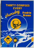 Books:Mystery & Detective Fiction, Fredric Brown. LIMITED. Thirty Corpses Every Thursday.[Belen]: Dennis McMillan, 1986. First edition, limited to 3...