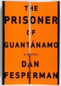 Books:Fiction, Dan Fesperman. SIGNED. The Prisoner of Guantánamo. New York: Alfred A. Knopf, 2006. First edition. Signed by t...