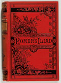 Books:Literature Pre-1900, Homer. The Iliad of Homer. Translated by Alexander Pope. NewYork: American News, 1882. Octavo. 500 pages. Publi...