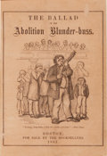 Books:Americana & American History, [Lucius M. Sargent]. The Ballad of the AbolitionBlunder-buss. Boston: For sale by Booksellers, 1861. Firstedition....