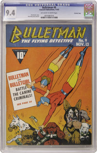 Bulletman #9 Crowley Copy pedigree (Fawcett, 1942) CGC NM 9.4 Off-white to white pages. Bulletman and Bulletgirl are in...