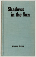 Books:Science Fiction & Fantasy, Chad Oliver. Shadows in the Sun. New York: Ballantine, [1954]. First edition, first printing. Currey binding (B). Tw...