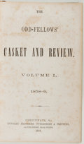 Books:Literature Pre-1900, [Odd-Fellows]. The Odd-Fellows' Casket and Review, Volume I1858-1859. Cincinnati: Longley Brothers, Publishers ...