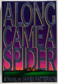 Books:Mystery & Detective Fiction, James Patterson. SIGNED. Along Came a Spider. Boston:Little, Brown and Company, 1993. First edition. Signed b...