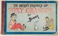 Books:Children's Books, [Comics]. [Carl Edward Schultze]. Bunny. The Merry Pranks ofFoxy Grandpa. Chicago: Donohue, 1905. First edition in ...