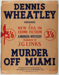 Books:Mystery & Detective Fiction, Dennis Wheatley. Murder Off Miami. London: Published for theCrime-Book Society by Hutchinson, [n. d., ca. 1936]...