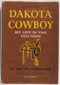 Books:Americana & American History, Ike Blasingame. Dakota Cowboy. My Life in the Old Days. New York: Putnam's, [1958]. First edition. Octavo. 317 pages...