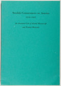 Books:Americana & American History, Esther Elisabeth Larson. Swedish Commentators on America1638-1865. An Annotated List of Selected Manuscript and...
