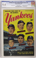 Golden Age (1938-1955):Non-Fiction, Thrilling True Story of the Baseball Yankees #nn (Fawcett, 1952)CGC NM 9.4 Off-white to white pages. Superb copy of the spo...