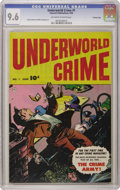 """Golden Age (1938-1955):Miscellaneous, Underworld Crime #1 Crowley Copy pedigree (Fawcett, 1952) CGC NM+ 9.6 Off-white to white pages. Mix the current """"hotness"""" fa..."""