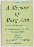 Books:Non-fiction, [Flannery O'Connor]. A Memoir of Mary Ann by The Dominican Nuns of Our Lady of Perpetual Help Home, Atlanta, Georg...