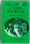 Books:Americana & American History, C. P. Bill Yoder. INSCRIBED. Delaware Canal Journey - ADefinitive History. Bethlehem: Canal Press Incorporated,...