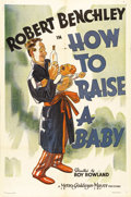 """Movie Posters:Comedy, How to Raise a Baby (MGM, 1938). One Sheet (27"""" X 41""""). This comedyshort, starring Robert Benchley, takes a humorous look a..."""