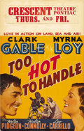 """Movie Posters:Comedy, Too Hot to Handle (MGM, 1938). Window Card (14"""" X 22""""). This posterfeatures great images of Clark Gable and Myrna Loy from ..."""
