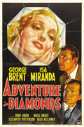 "Movie Posters:Crime, Adventure in Diamonds (Paramount, 1940). One Sheet (27"" X 41"").British army pilot Stephen (George Brent) falls in love with..."