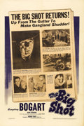 """Movie Posters:Crime, The Big Shot (Warner Brothers, 1942). One Sheet (27"""" X 41""""). Foryears, Humphrey Bogart had been typecast as a vicious gangs..."""