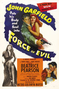 "Movie Posters:Crime, Force of Evil (MGM, 1948). One Sheet (27"" X 41""). John Garfield, inthe best performance of his career, portrays Joe Morse, ..."