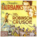 "Movie Posters:Comedy, Mr. Robinson Crusoe (United Artists, 1932). Six Sheet (81"" X 81"").Douglas Fairbanks wrote and starred in this lighthearted ..."