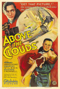 "Movie Posters:Action, Above the Clouds (Columbia, 1933). One Sheet (27"" X 41"") Style A.Robert Armstrong, of ""King Kong"" fame, portrays a hard-dri..."