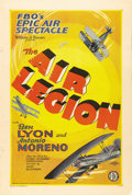 "Movie Posters:Action, The Air Legion (FBO, 1928). One Sheet (27"" X 41"") Style A. Ben Lyonstars as a cowardly aviator who redeems himself in the e..."