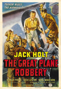 "Movie Posters:Crime, The Great Plane Robbery (Columbia, 1940). One Sheet (27"" X 41"").It's ironic that leading man Jack Holt, who in real life wa..."