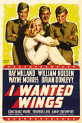 "Movie Posters:War, I Wanted Wings (Paramount, 1941). One Sheet (27"" X 41""). Threecadets (Ray Milland, William Holden and Wayne Morris) go thro..."