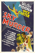 """Movie Posters:Mystery, Sky Murder (MGM, 1940). One Sheet (27"""" X 41""""). In a ploy to createmore detective series, which were very popular at the tim..."""