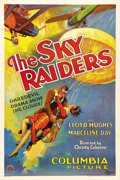 "Movie Posters:Adventure, The Sky Raiders (Columbia, 1931). One Sheet (27"" X 41""). LloydHughes stars as a daredevil aviator in love with Marceline Da..."