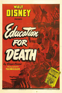 """Education for Death (RKO, 1943). One Sheet (27"""" X 41""""). Long unavailable for viewing, with this poster being e..."""