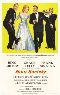 "High Society (MGM, 1956). One Sheet (27"" X 41""). This musical remake of ""The Philadelphia Story"" wit..."