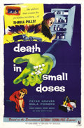 """Movie Posters:Drama, Death in Small Doses (Allied Artists, 1957). One Sheet (27"""" X 41""""). Peter Graves is a government agent who goes undercover t..."""
