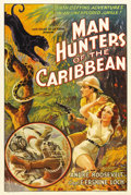 """Movie Posters:Documentary, Man Hunters of the Caribbean (Inter Continent, 1938). One Sheet (27"""" X 41""""). Andre Roosevelt, a cousin of Theodore Roosevelt..."""