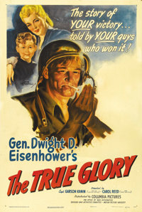 "The True Glory (Columbia, 1945). One Sheet (27"" X 41""). This Academy Award winning documentary follows the Ame..."