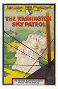 "Movie Posters:Documentary, The Washington Sky Patrol (Educational Films, 1918). One Sheet (27""X 41""). In 1918 audiences were thrilled with this short ..."