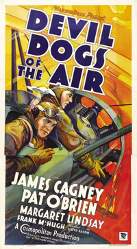 "Devil Dogs of the Air (Warner Brothers, 1935). Three Sheet (41"" X 81""). Adapted from a novel by John Monk Saun..."