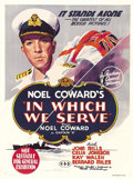 "Movie Posters:War, In Which We Serve (Gaumont, 1942). Australian One Sheet (27"" X 40""). A patriotic wartime boost from Noel Coward, who previou..."