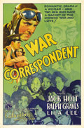 "Movie Posters:War, War Correspondent (Columbia, 1932). One Sheet (27"" X 41""). JackHolt stars as a war correspondent covering the Chinese milit..."