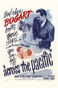 "Across the Pacific (Warner Brothers, 1942). One Sheet (27"" X 41""). John Huston reunited with several of the pr..."