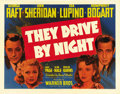 "Movie Posters:Drama, They Drive by Night (Warner Brothers, 1940). Half Sheet (22"" X 28"")Style A. Two brothers struggle as wildcat truck drivers;..."