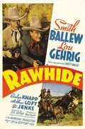 "Movie Posters:Western, Rawhide (20th Century Fox, 1938). One Sheet (27"" X 41""). In hisonly full-length feature film performance, Lou Gehrig (playi..."