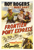 "Movie Posters:Western, Frontier Pony Express (Republic, 1939). One Sheet (27"" X 41""). Roy Rogers rides for the Pony Express during the early days o..."