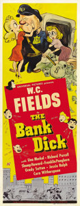 """Movie Posters:Comedy, The Bank Dick (Universal, 1940). Insert (14"""" X 36""""). Comedic genius W.C. Fields stars as Egbert Souse (and writes under the ..."""