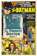 "Movie Posters:Serial, The Batman (Columbia, 1943). One Sheet (27"" X 41""). Chapter Seven: ""The Phoney Doctor."" Columbia's 15-episode serial showcas..."