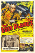 "Movie Posters:Science Fiction, The Lost Planet (Columbia, 1953). One Sheet (27"" X 41"") Chapter4:""The Mind Control Machine."" Great camp serial featuring th..."