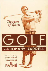 "Golf with Johnny Farrell (Pathe', 1930). One Sheet (27"" X 41""). Johnny Farrell won the U.S. Open in 1928 by be..."