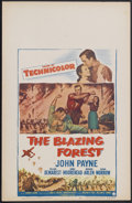 """Movie Posters:Adventure, The Blazing Forest (Paramount, 1952). Window Card (14"""" X 22"""").Adventure. Starring John Payne, William Demarest, Agnes Moore..."""