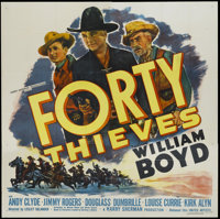 """Forty Thieves (United Artists, 1944). Six Sheet (81"""" X 81""""). Western. Starring William Boyd as Hopalong Cassid..."""