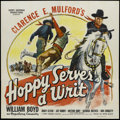"Movie Posters:Western, Hoppy Serves a Writ (Paramount, 1943). Six Sheet (81"" X 81""). Western. Starring William Boyd, Andy Clyde, Jay Kirby, George ..."
